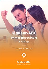 Klausur-ABC - Immer Bestnoten!