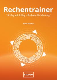 """Rechentrainer – """"Schlag auf Schlag – Rechnen bis ich's mag"""""""